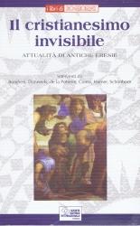 Il cristianesimo invisibile