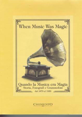 When music was magic