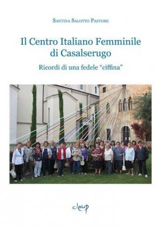 Il Centro italiano femminile di Casalserugo
