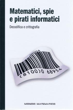 Matematici, spie e pirati informatici