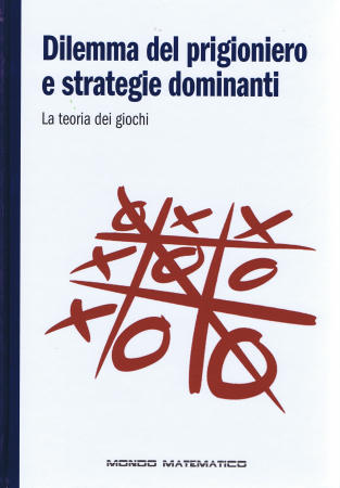 Dilemma del prigioniero e strategie dominanti