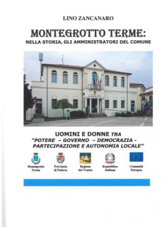 Montegrotto Terme: nella storia, gli amministratori del Comune