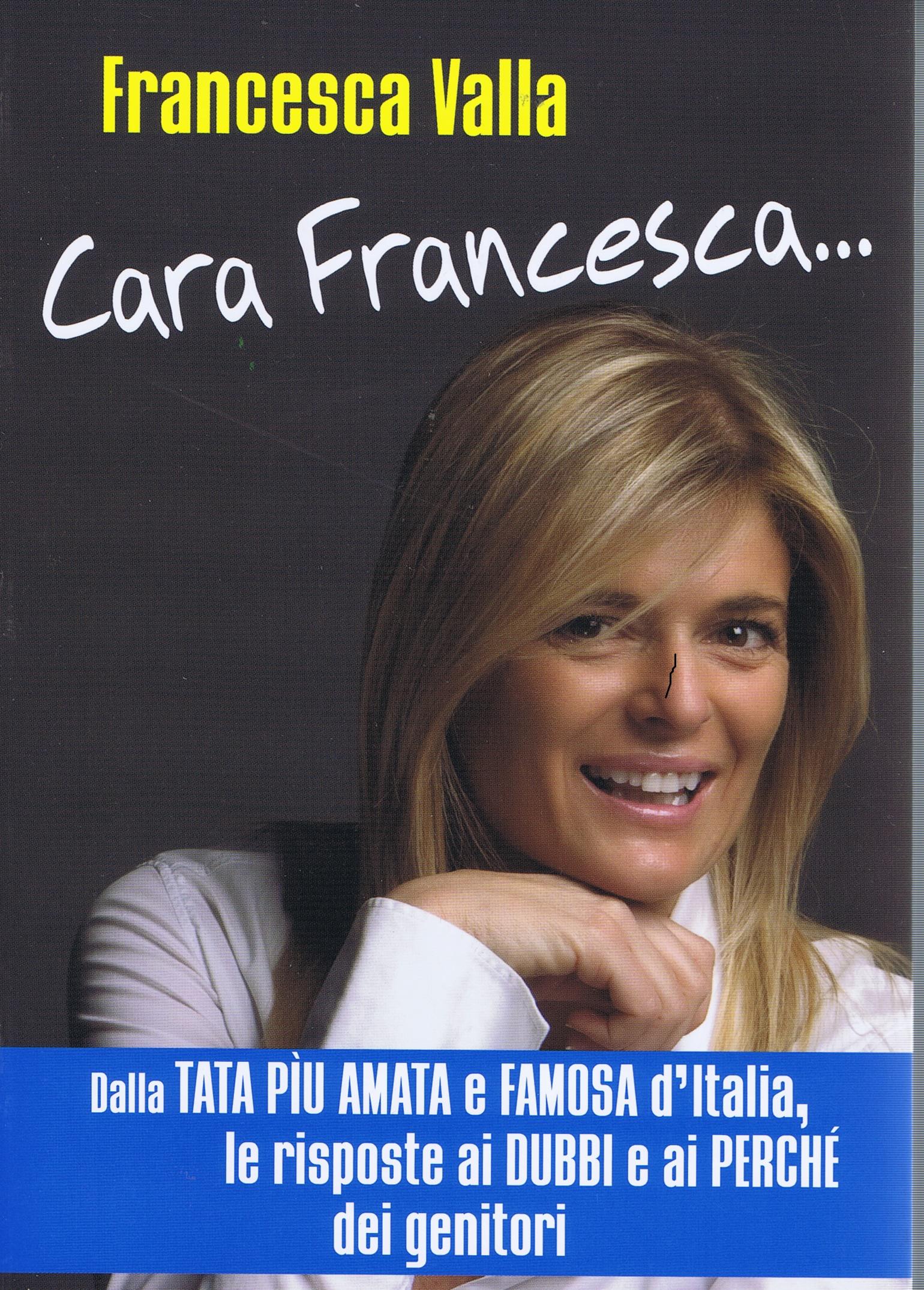 Cara Francesca...