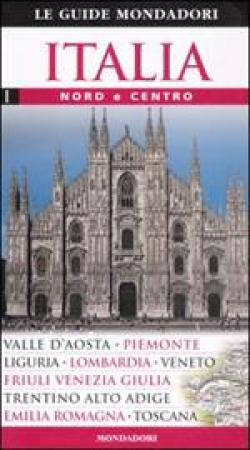 Italia: volume 1 centro nord